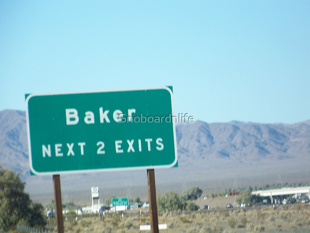 Baker Next 2 Exits by Snoboardnlife