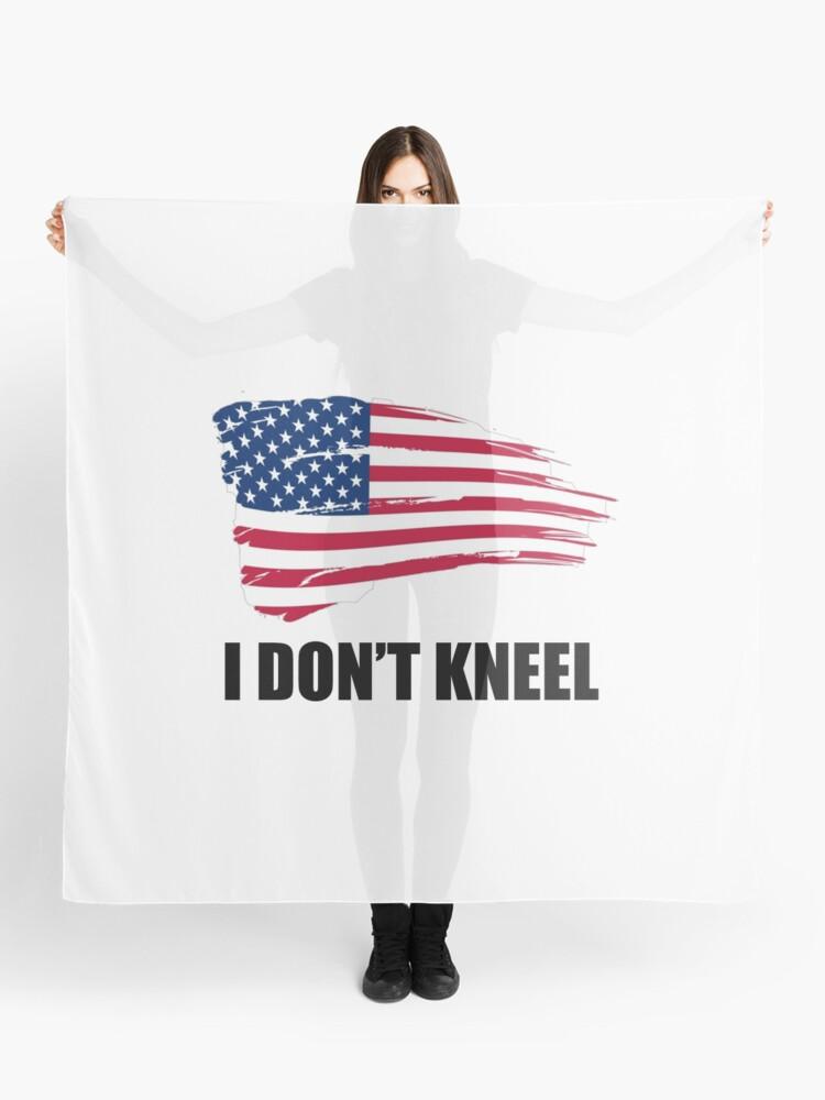 f74832cd I Don't Kneel American Flag