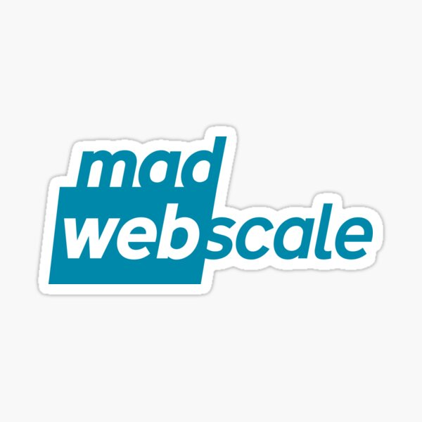 Mad Webscale Sticker