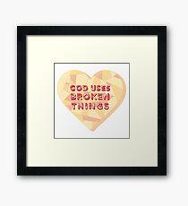 God Uses Broken Things // Matthew West Framed Print