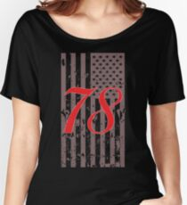 Number 78 ... A Patriot! Women's Relaxed Fit T-Shirt