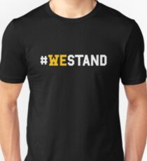 #WeStand T-Shirt We Stand for the National Anthem T-Shirt