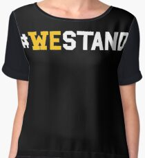 #WeStand T-Shirt We Stand for the National Anthem Women's Chiffon Top