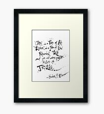 Hunter S. Thompson: Crazy is a Term of Art QUOTE Framed Print