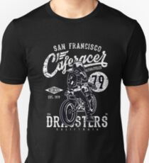 Cafe Racers Dragsters Unisex T-Shirt