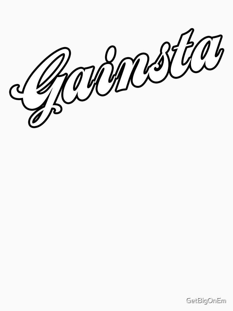 GAINSTA - White by GetBigOnEm
