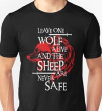 Leave One Wolf Alive And The Sheep Are Never Safe Unisex T-Shirt