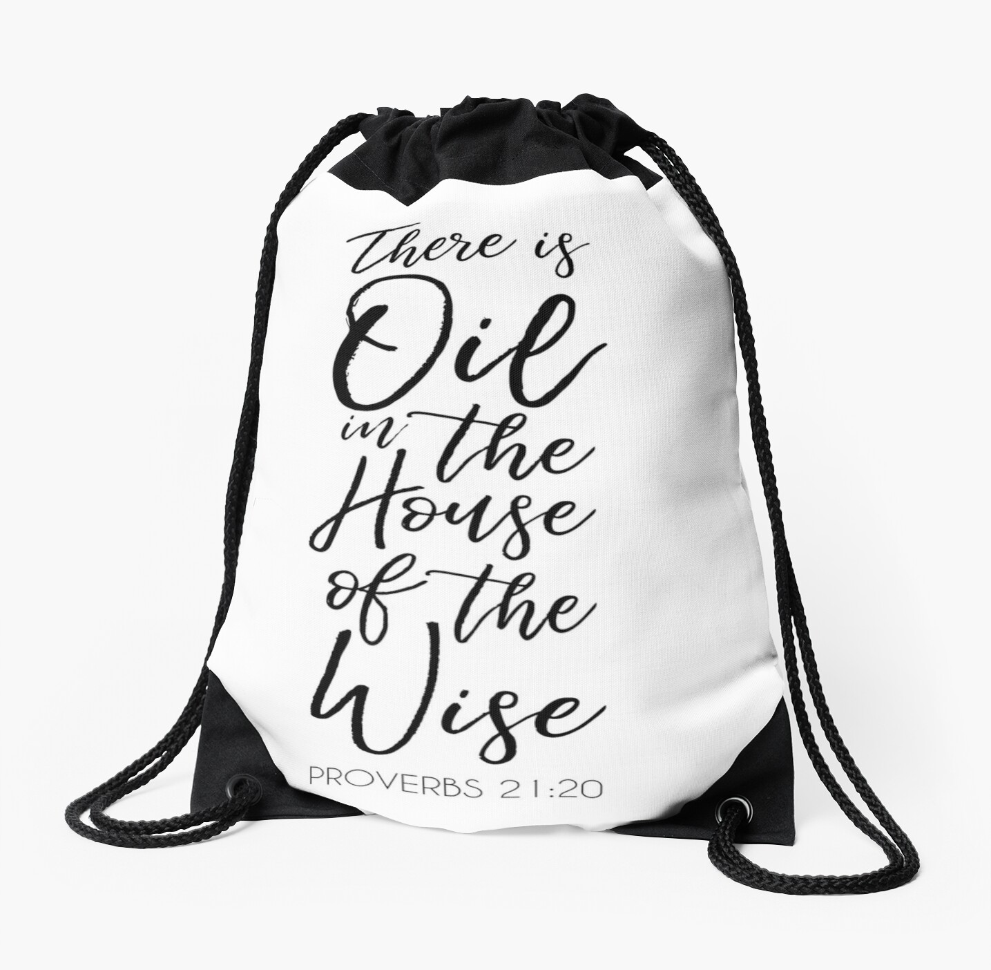 There Is Oil In The House Of The Wise Drawstring Bags By