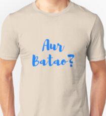 AUR BATAO T-Shirt
