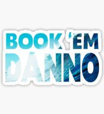 Book 'Em Danno Sticker
