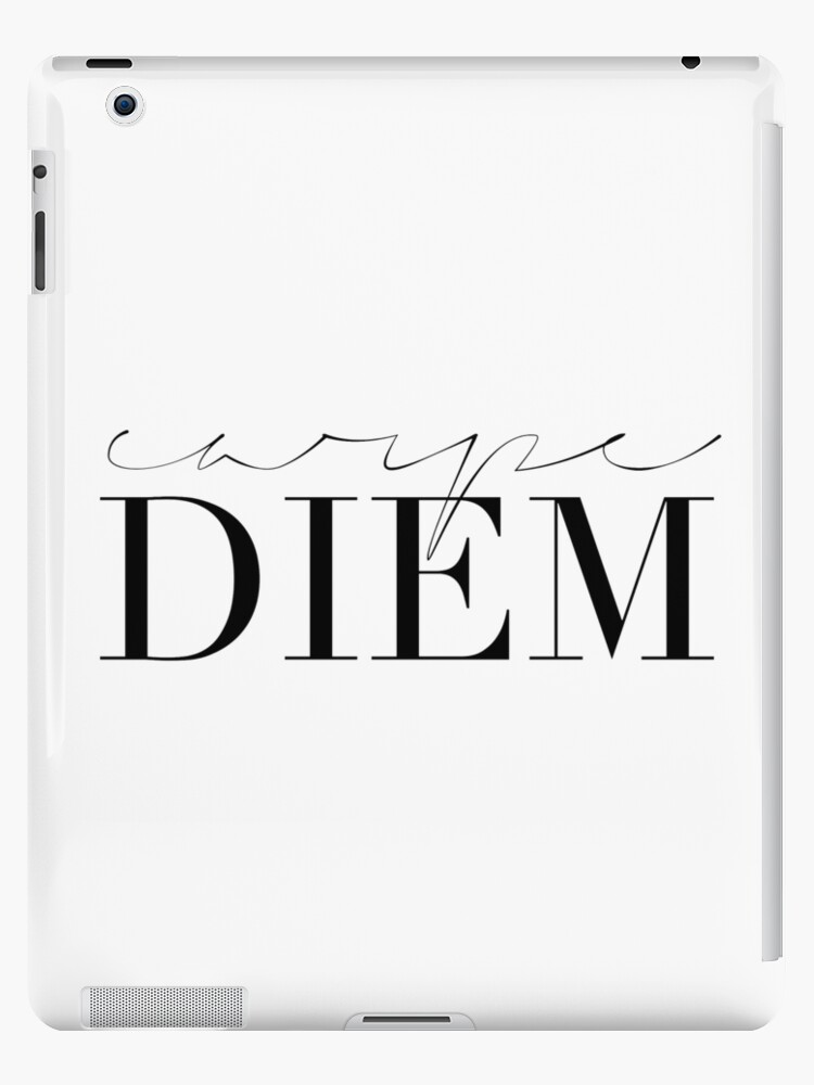 CARPE DIEM SIGN Famous QuoteSeize The DayInspirational Quote Magnificent Famous Quote Of The Day