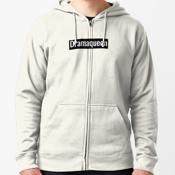 Dramaqueen Zipped Hoodie