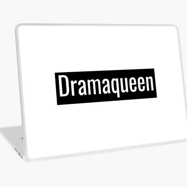 Dramaqueen Laptop Skin