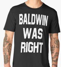 Baldwin Was Right Men's Premium T-Shirt