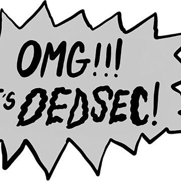 OMG!!! It's Dedsec! by JokersToxin