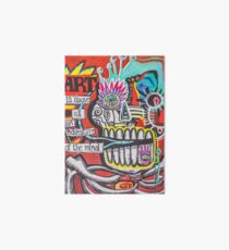 Art is above all and adventure of the mind Art Board Print