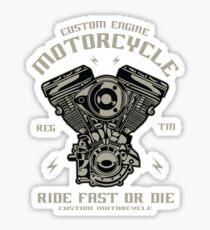 Ride Fast Or Die Sticker