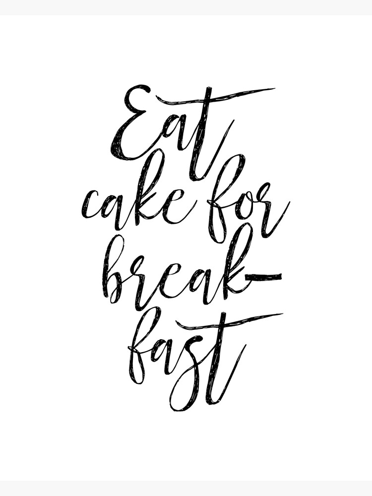 Printable Art Eat Cake For Breakfastfunny Printcute Kitchen Decor