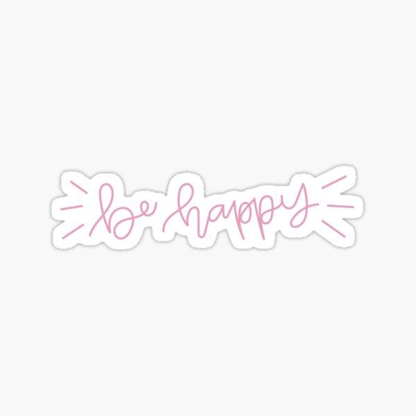 se feliz rosa Pegatina