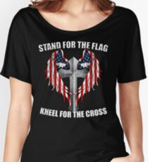 Stand for the Flag, Kneel for the Cross Women's Relaxed Fit T-Shirt