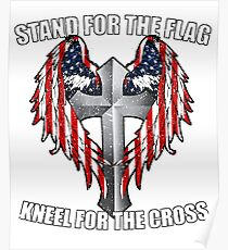 Stand for the Flag, Kneel for the Cross Poster