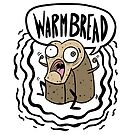 Warm Bread by Natalie Metzger