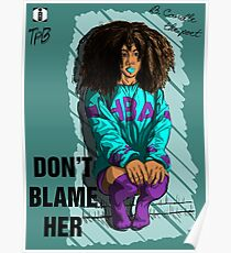 Dont Blame Her #1 Poster