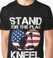 Stand For The Flag, Kneel For The Fallen! Graphic T-Shirt