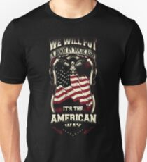American - We will put a boot in your ass T-Shirt