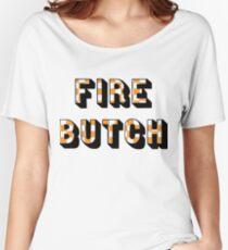 Fire Butch Women's Relaxed Fit T-Shirt