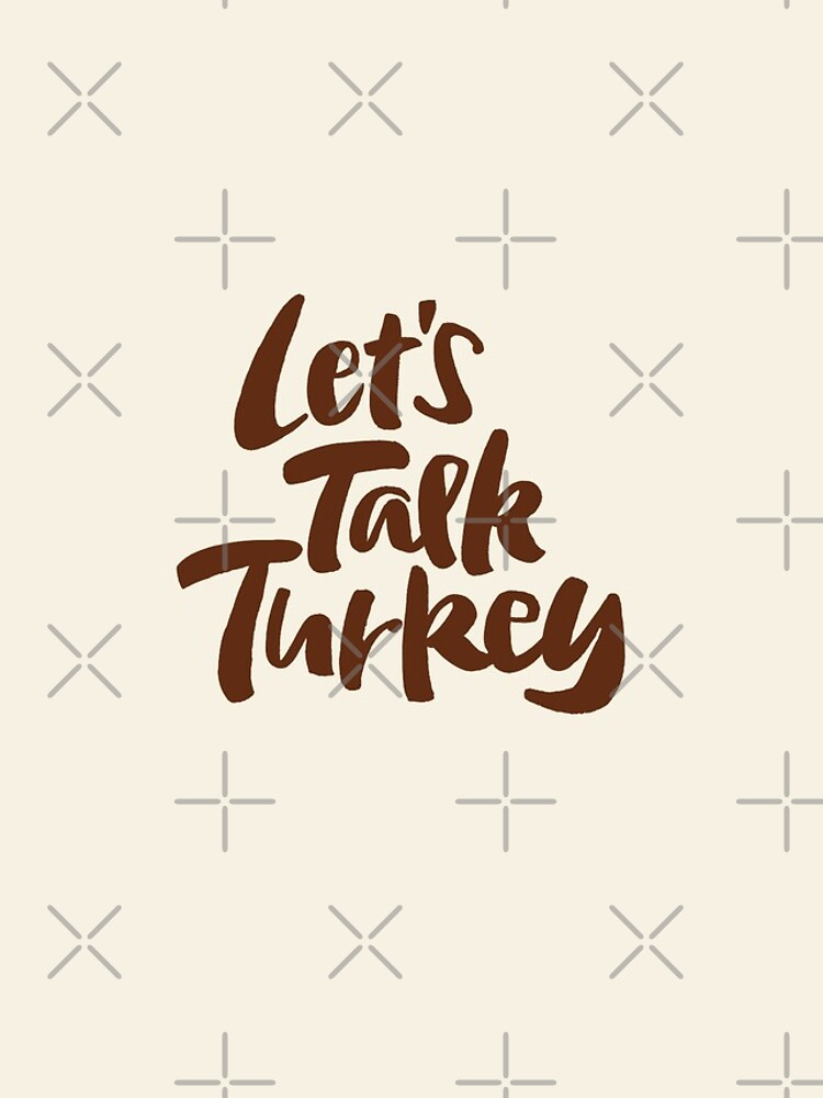 """""""Let's Talk Turkey"""" Thanksgiving Dinner Business Meeting Lettering by 26-Characters"""