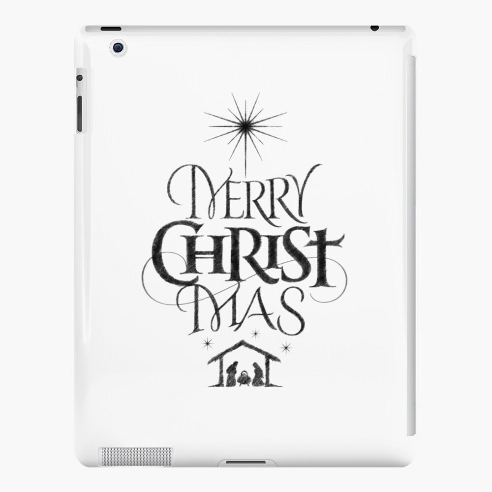 Merry Christmas Christian.Religious Christian Calligraphy Merry Christmas Christ Mas Sketched Jesus Nativity Ipad Case Skin