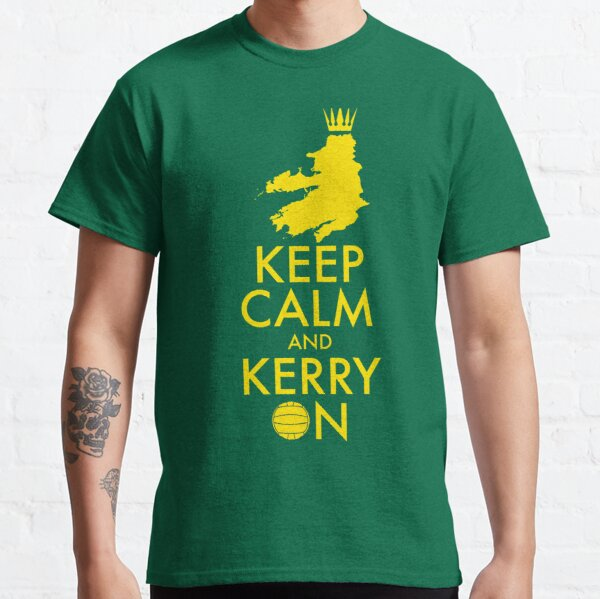 Keep Calm and Kerry On Classic T-Shirt
