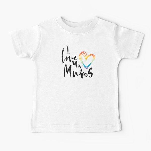 I Love My Mums - Rainbow Sketch Heart Baby T-Shirt