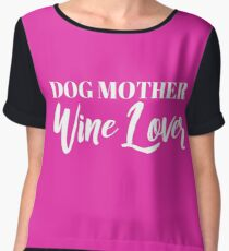 Dog Mother, Wine Lover Women's Chiffon Top