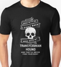 Transylvanian Hound tshirt, dont mess with my Transylvanian Hound T-Shirt