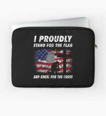 I PROUDLY STAND FOR THE FLAG KNEEL FOR THE CROSS VETERAN T SHIRTS Laptop Sleeve
