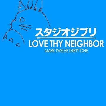 Love Thy Neighbor by knollgilbert
