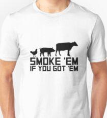 Barbecue Grilling Funny Gif Smoke 'Em If You Got 'Em Unisex T-Shirt