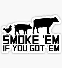 Barbecue Grilling Funny Gif Smoke 'Em If You Got 'Em Sticker