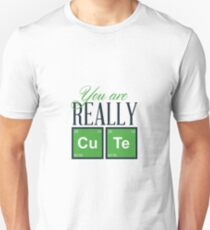 You are really cute T-Shirt