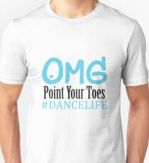 2967aded6 Funny Dance Gift Teacher Omg Point Your Toes Unisex T-Shirt
