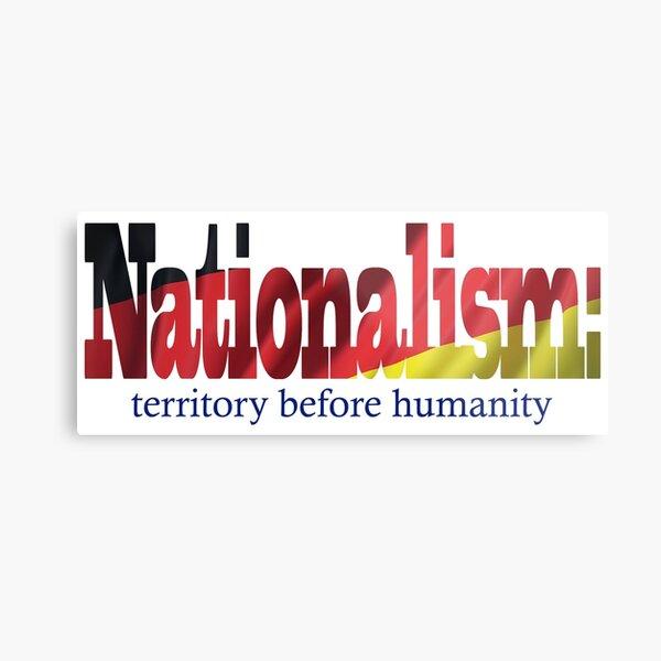Nationalism Metal Print