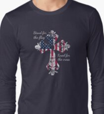Stand for the Flag Kneel for the Cross Long Sleeve T-Shirt