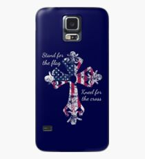 Stand for the Flag Kneel for the Cross Case/Skin for Samsung Galaxy