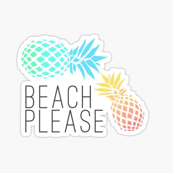 "Summer ""Beach please"" pineapple design Sticker"