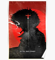 See You, Space Cowboy ver.distressed Poster
