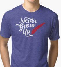 Peter Pan - Never Grow Up. Tri-blend T-Shirt