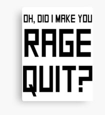 RAGE QUIT!! Canvas Print