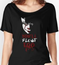 Stephen King's It - You'll Float Too (Pennywise) Women's Relaxed Fit T-Shirt